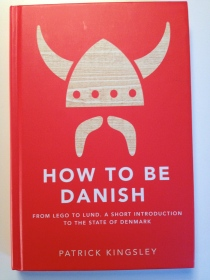 How To Be Danish book by Patrick Kingsley